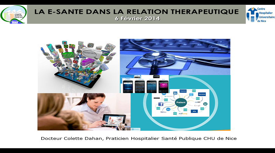 LA E-SANTE DANS LA RELATION THERAPEUTIQUE – Février 2014